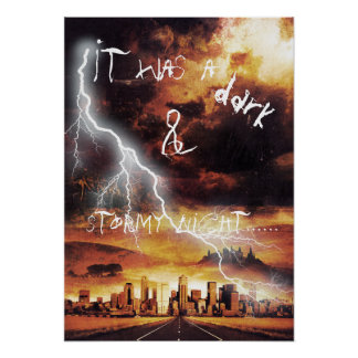 It Was a Dark and Stormy Night Posters