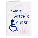 It Was A Witch's Curse: Disability Card