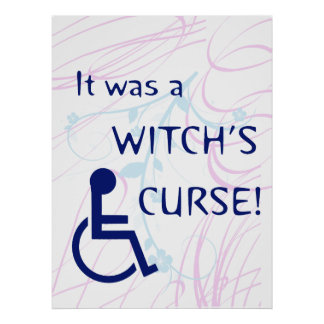 It Was A Witch's Curse: Disability Posters