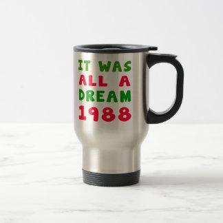 It was all a dream 1988 mug