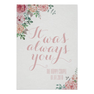 It Was Always You Wedding Vow Renewal Sign Print