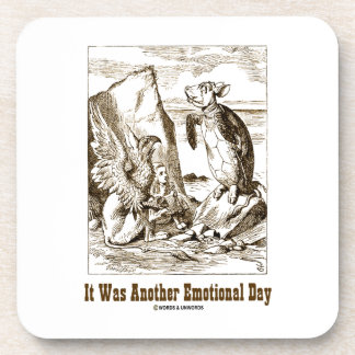 It Was Another Emotional Day (Alice Mock Turtle) Coasters