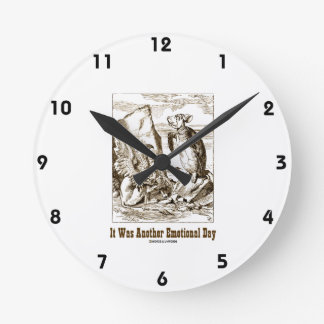 It Was Another Emotional Day (Alice Mock Turtle) Round Clock