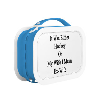 It Was Either Hockey Or My Wife I Mean Ex Wife Replacement Plate