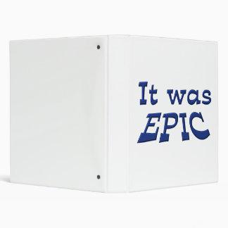 It Was Epic Binder