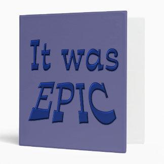 It Was Epic - Blue Background Vinyl Binders