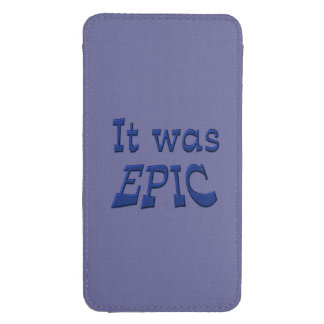 It Was Epic - Blue Background Galaxy S4 Pouch
