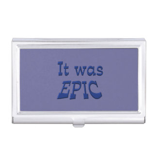 It Was Epic - Blue Background Case For Business Cards
