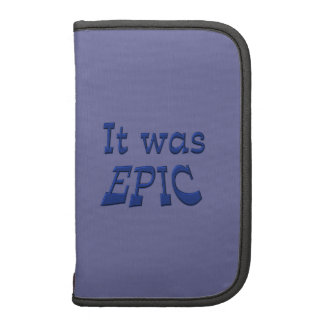 It Was Epic - Blue Background Folio Planners