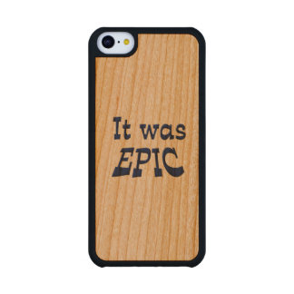 It Was Epic Carved® Cherry iPhone 5C Case