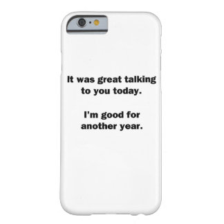 It Was Great Talking Barely There iPhone 6 Case