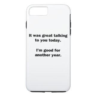 It Was Great Talking iPhone 7 Plus Case
