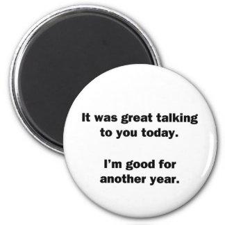 It Was Great Talking Magnet