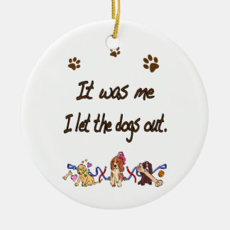 It was me… I let the dogs out Double-Sided Ceramic Round Christmas Ornament