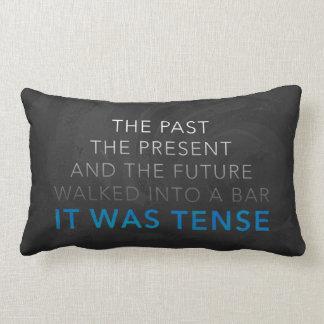 It Was Tense Throw Pillows