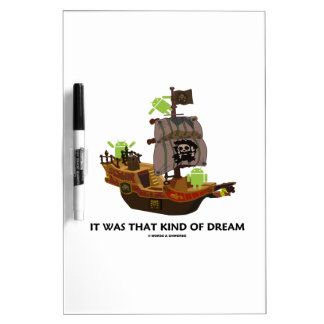 It Was That Kind Of Dream (Android Ghost Ship) Dry Erase Whiteboards