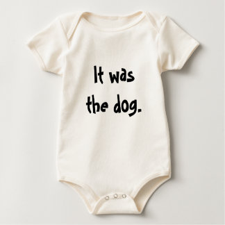 It was    the dog. bodysuit