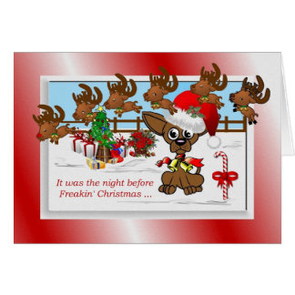 It Was The Night Before Freakin' Christmas Greeting Card