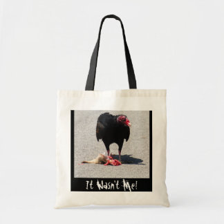 It Wasn't Me! Budget Tote Bag