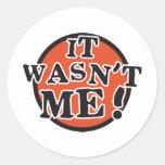 it wasn't me stickers