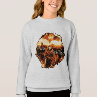 It Will Destroy Us All! Sweatshirt