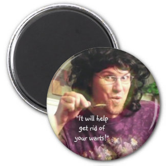 """It Will Help Get Rid of Your Warts!"" 2 Inch Round Magnet"