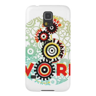 """it works because I make it work"" Galaxy S5 Case"