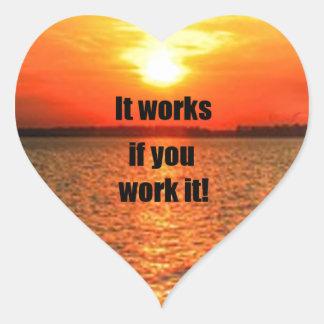 It Works If You Work It Heart Sticker