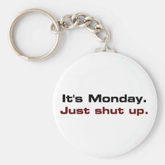 It would be best if you just shut up (2) basic round button keychain