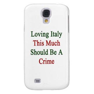 Italia de amor esta mucho debe ser un crimen funda para galaxy s4
