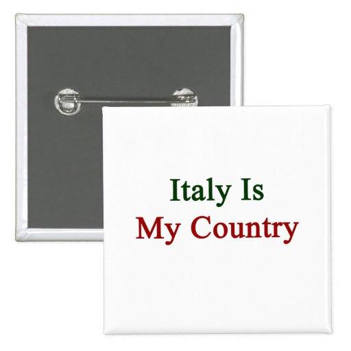 Italia es mi país pin cuadrada 5 cm