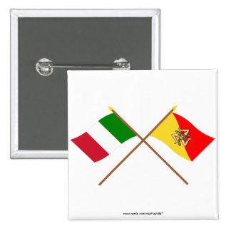 Italia y banderas cruzadas Sicilia Pin Cuadrada 5 Cm