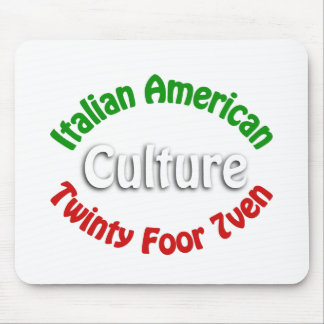 Italian American Culture Mouse Pads