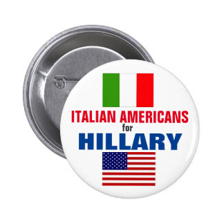 Italian Americans for Hillary 2016 Pinback Button