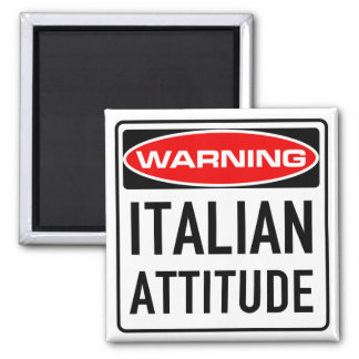 Italian Attitude Funny Warning Road Sign Magnet
