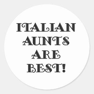 Italian Aunts Are Best Classic Round Sticker