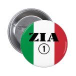 Italian Aunts : Zia Numero Uno Pin