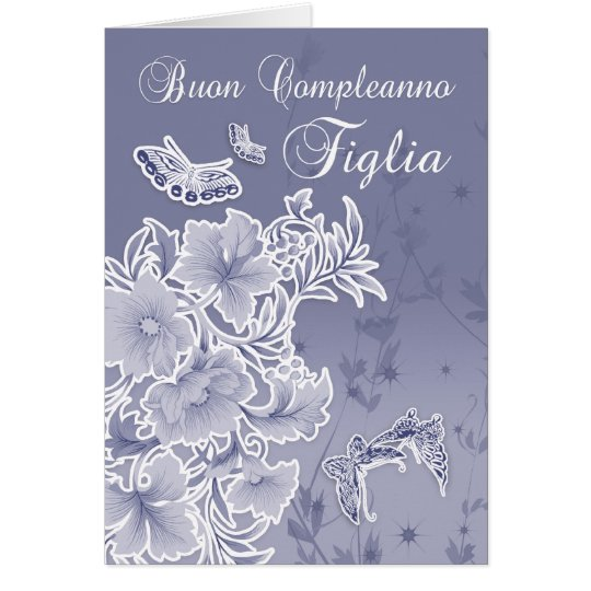 italian birthday card for daughter floral and butt  zazzle, Birthday card