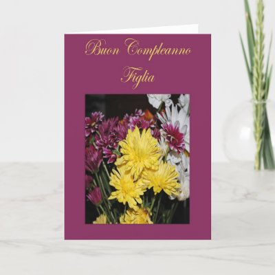 Italian Birthday Daughter Card by cardsofmanylanguages