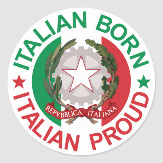 Italian Born Italian Proud Classic Round Sticker