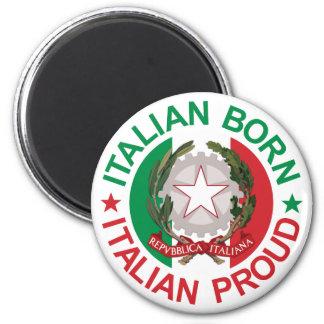 Italian Born Italian Proud Magnet