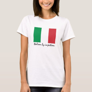 Italian by injection funny T-Shirt