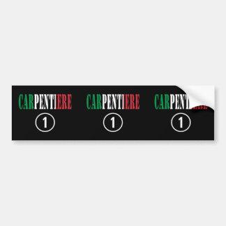 Italian Carpenters : Carpentiere Numero Uno Bumper Sticker