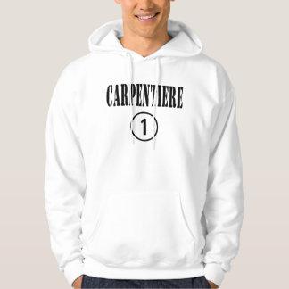 Italian Carpenters : Carpentiere Numero Uno Hoodie