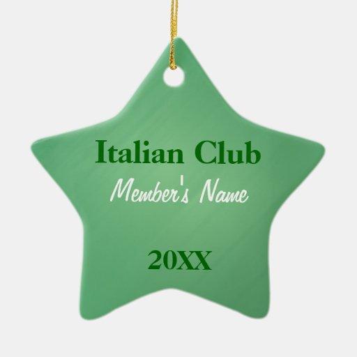 Italian Club, Foreign Language Club OrnamentsName  Ceramic Ornament