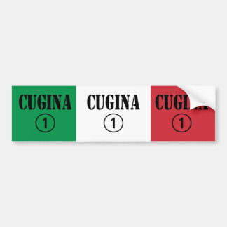 Italian Cousins Girls : Cugina Numero Uno Car Bumper Sticker