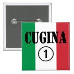 Italian Cousins Girls : Cugina Numero Uno 2 Inch Square Button