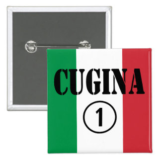 Italian Cousins Girls : Cugina Numero Uno Pinback Button