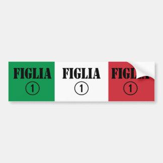 Italian Daughters : Figlia Numero Uno Bumper Sticker