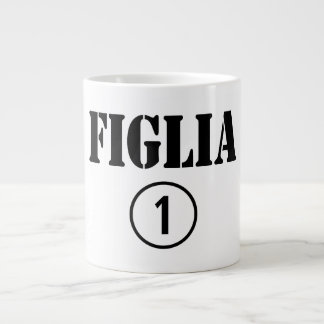 Italian Daughters : Figlia Numero Uno 20 Oz Large Ceramic Coffee Mug